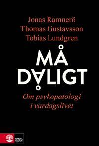 Må dåligt : om psykopatologi i vardagslivet