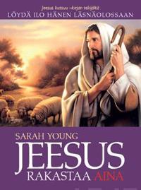 Jeesus rakastaa aina