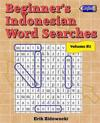 Beginner's Indonesian Word Searches - Volume 2