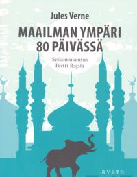 Maailman ympäri 80 päivässä (selkokirja)