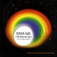 MAX-lab i förklarat ljus : från Ur-MAX till MAX IV