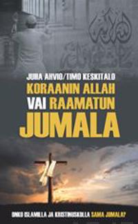 Koraanin Allah vai Raamatun Jumala