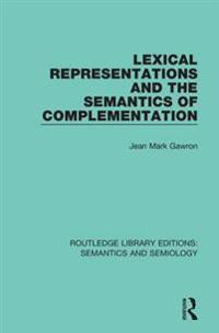 Lexical Representations and the Semantics of Complementation