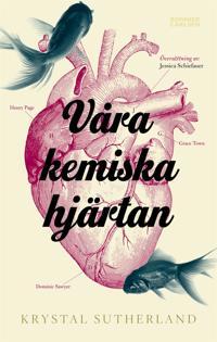 Våra kemiska hjärtan