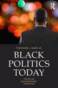 Black Politics Today