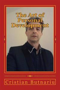 The Art of Personal Development: The Purpose of Your Life