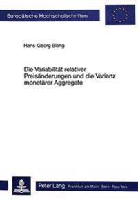 Die Variabilitaet Relativer Preisaenderungen Und Die Varianz Monetaerer Aggregate