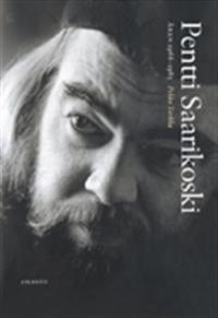 Pentti Saarikoski. Åren 1966-1983