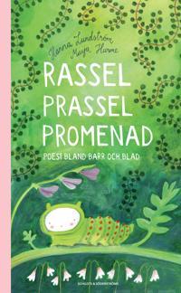 Rassel prassel promenad : poesi bland barr och blad