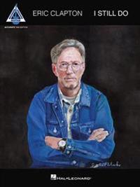 Eric Clapton - I Still Do: Accurate Tab Edition