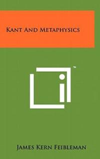 Kant and Metaphysics