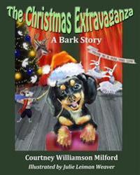The Christmas Extravaganza: A Bark Story