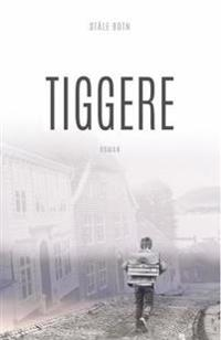 Tiggere - Ståle Botn | Inprintwriters.org