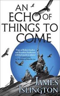 Echo of things to come - book two of the licanius trilogy
