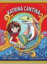 Katrina Cantina: Katch-A-Kan Cannery