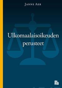 Ulkomaalaisoikeuden perusteet