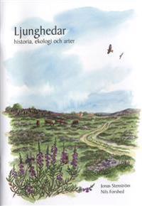 Ljunghedar historia, ekologi och arter