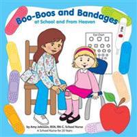 Boo-Boos and Bandages at School and from Heaven