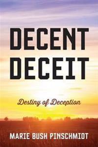 Decent Deceit