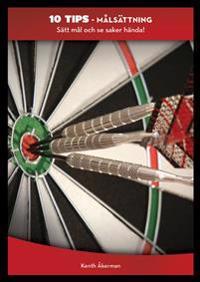 Målsättning : sätt mål och se saker hända!