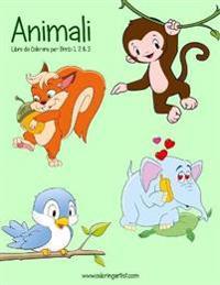 Animali Libro Da Colorare Per Bimbi 1, 2 & 3