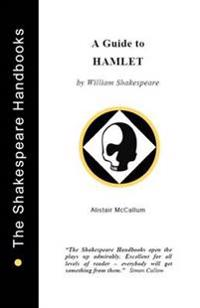 A Guide to Hamlet