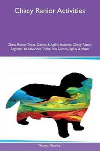 Chacy Ranior Activities Chacy Ranior Tricks, Games & Agility Includes
