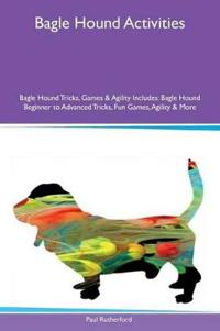 Bagle Hound Activities Bagle Hound Tricks, Games & Agility Includes