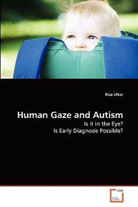 Human Gaze and Autism