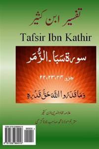 Tafsir Ibn Kathir (Urdu): Tafsir Ibn Kathir (Urdu) Surah Saba, Fatir, Yasin, Saffat, Saad, Zumar