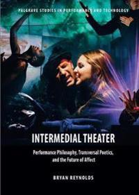 Intermedial Theater