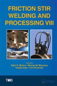 Friction Stir Welding and Processing 8
