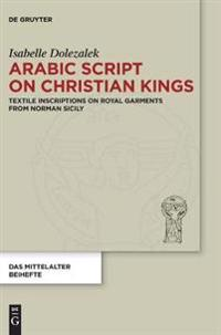 Arabic Script on Christian Kings
