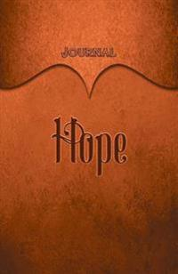 Hope Journal: Orange 5.5x8.5 240 Page Lined Journal Notebook Diary (Volume 1)