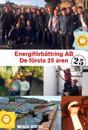 Energiförbättring - De första 25 åren