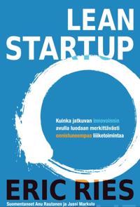 Lean Startup - kokeilukulttuurin käsikirja