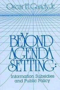 Beyond Agenda Setting