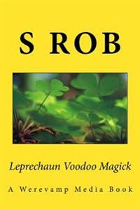 Leprechaun Voodoo Magick
