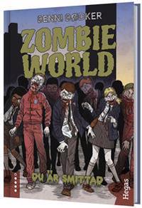 Zombie World. Du är smittad (bok+CD)
