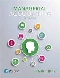 Managerial Accounting Plus Myaccountinglab with Pearson Etext -- Access Card Package