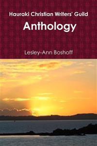 Hauraki Christian Writers' Guild: Anthology