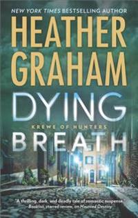 Dying Breath: A Heart-Stopping Novel of Paranormal Romantic Suspense