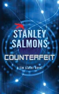Counterfeit: A Jim Slater Novel