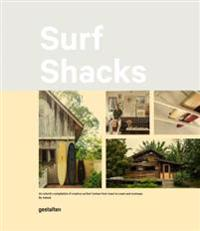 Surf shacks - an eclectic compilation of surfers homes from coast to coast