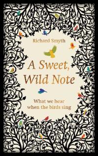 A Sweet, Wild Note