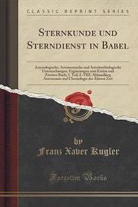 Sternkunde Und Sterndienst in Babel