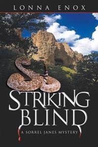 Striking Blind
