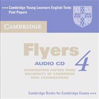 Cambridge Young Learners English Tests. Begleitende Audio CD zu Cambridge Young Learners English Test Flyers 4
