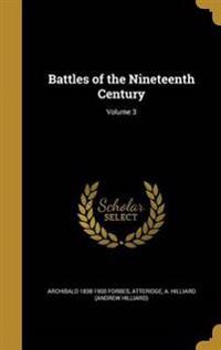 BATTLES OF THE 19TH CENTURY V0