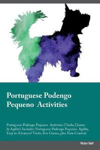 Portuguese Podengo Pequeno Activities Portuguese Podengo Pequeno Activities (Tricks, Games & Agility) Includes